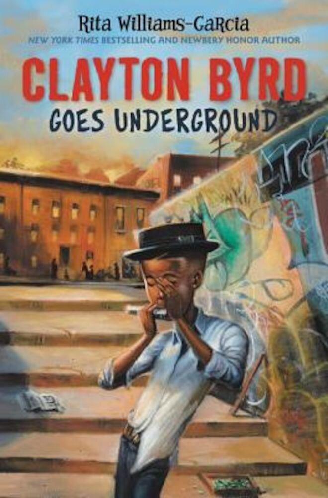 Clayton Byrd Goes Underground, Hardcover