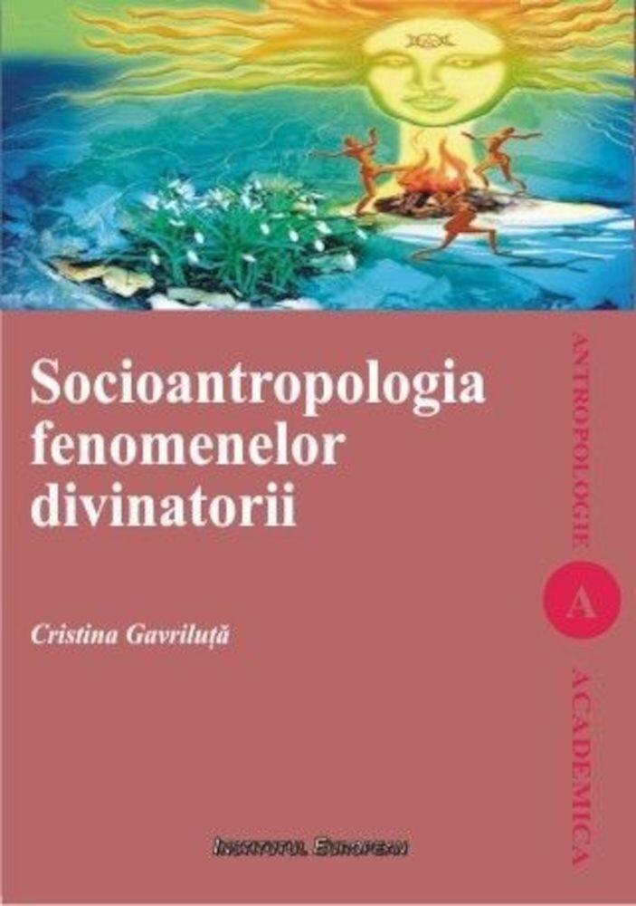 Socioantropologia fenomenelor divinatorii
