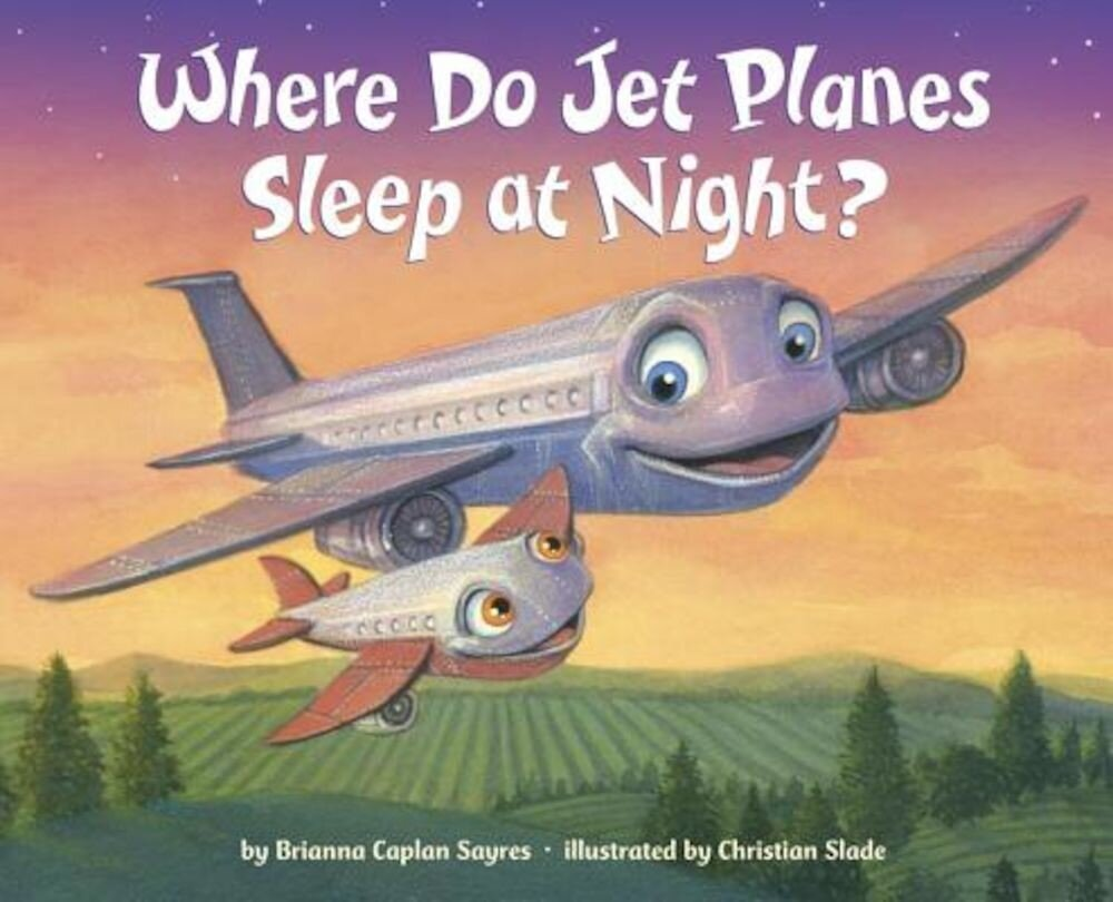 Where Do Jet Planes Sleep at Night?, Hardcover