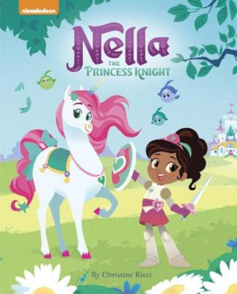 Nella the Princess Knight (Nella the Princess Knight), Hardcover