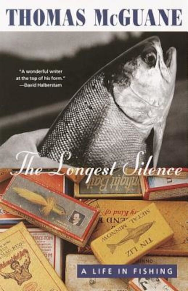 The Longest Silence: A Life in Fishing, Paperback