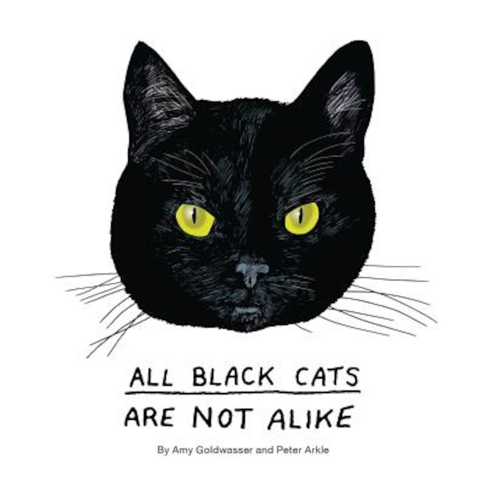 All Black Cats Are Not Alike, Hardcover