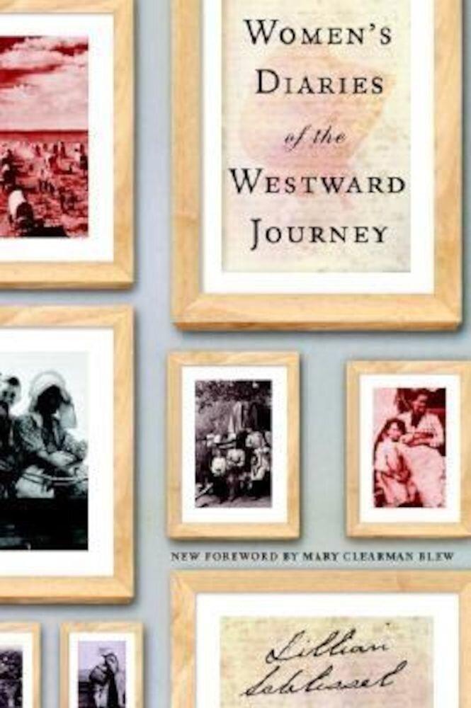 Women's Diaries of the Westward Journey, Paperback