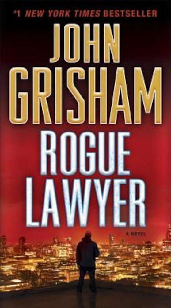 Rogue Lawyer, Paperback