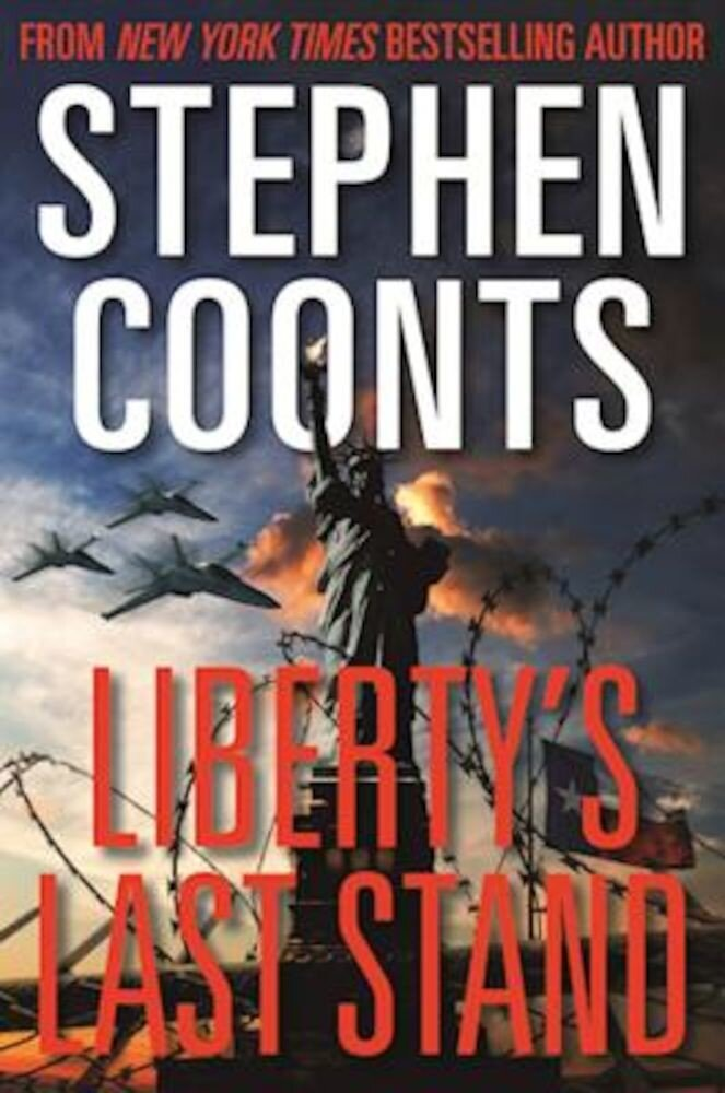 Liberty's Last Stand, Hardcover