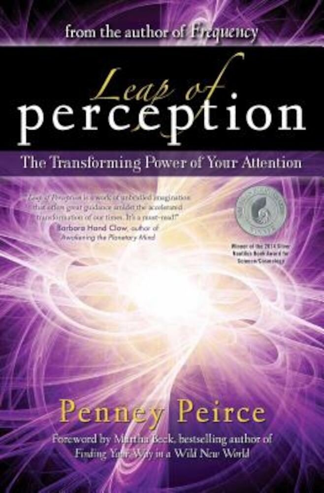 Leap of Perception: The Transforming Power of Your Attention, Paperback