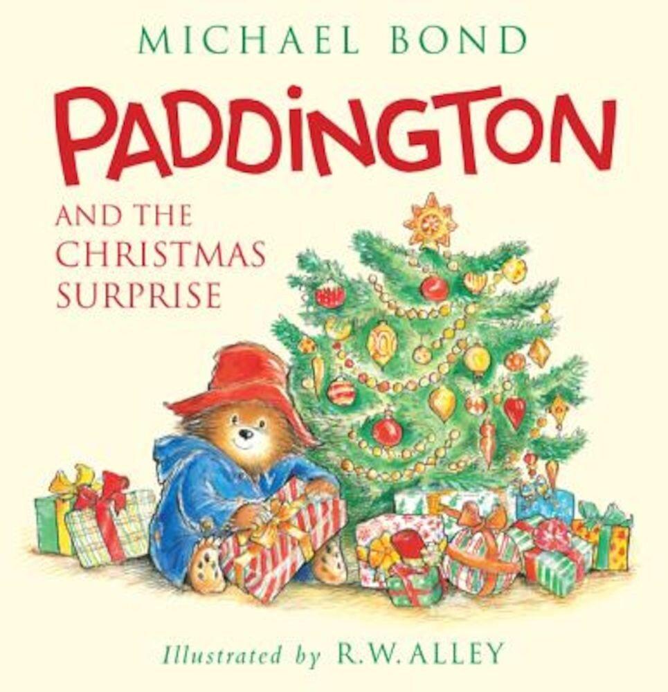 Paddington and the Christmas Surprise, Hardcover