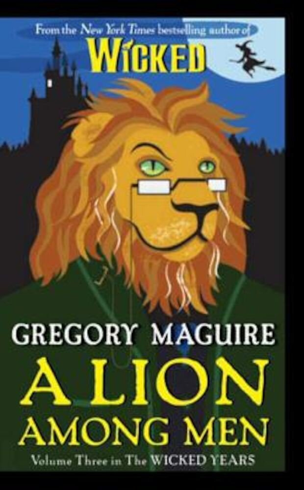 A Lion Among Men, Paperback