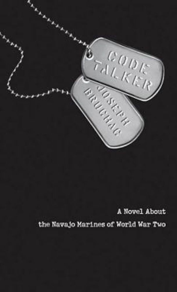 Code Talker: A Novel about the Navajo Marines of World War Two, Paperback