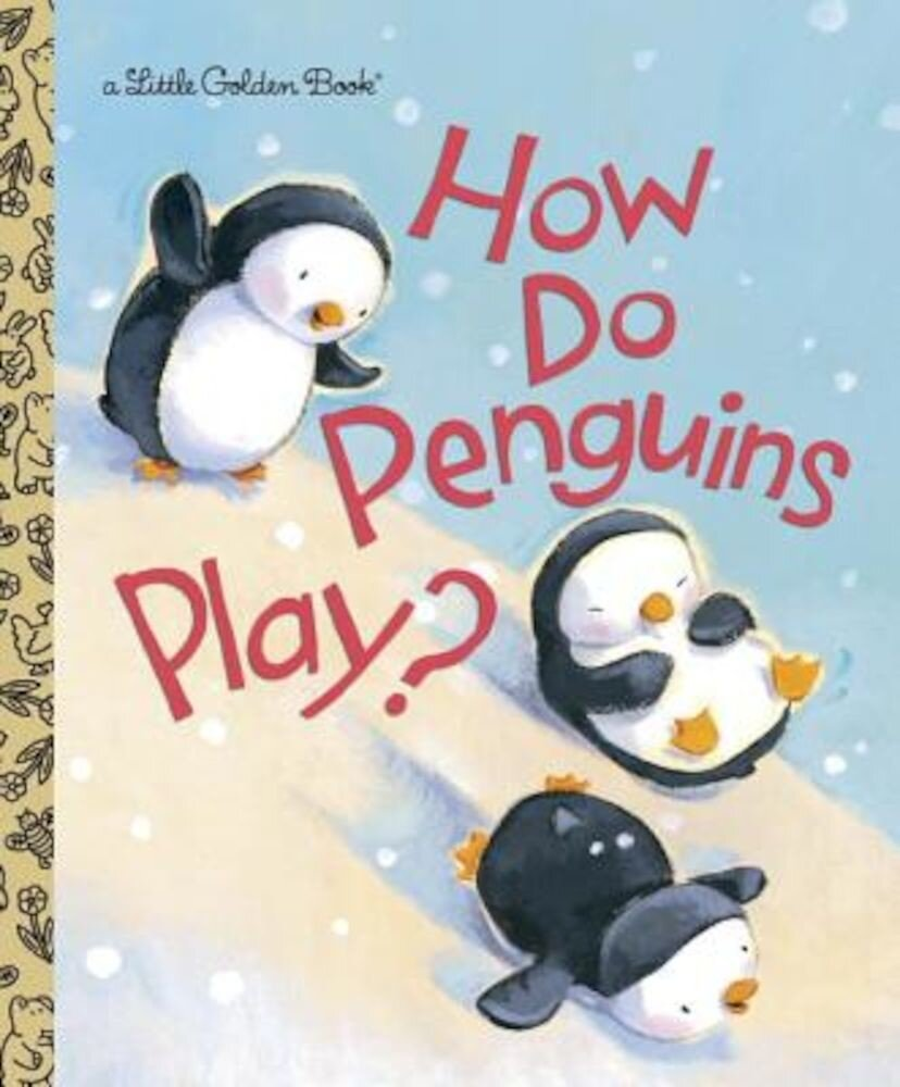 How Do Penguins Play?, Hardcover