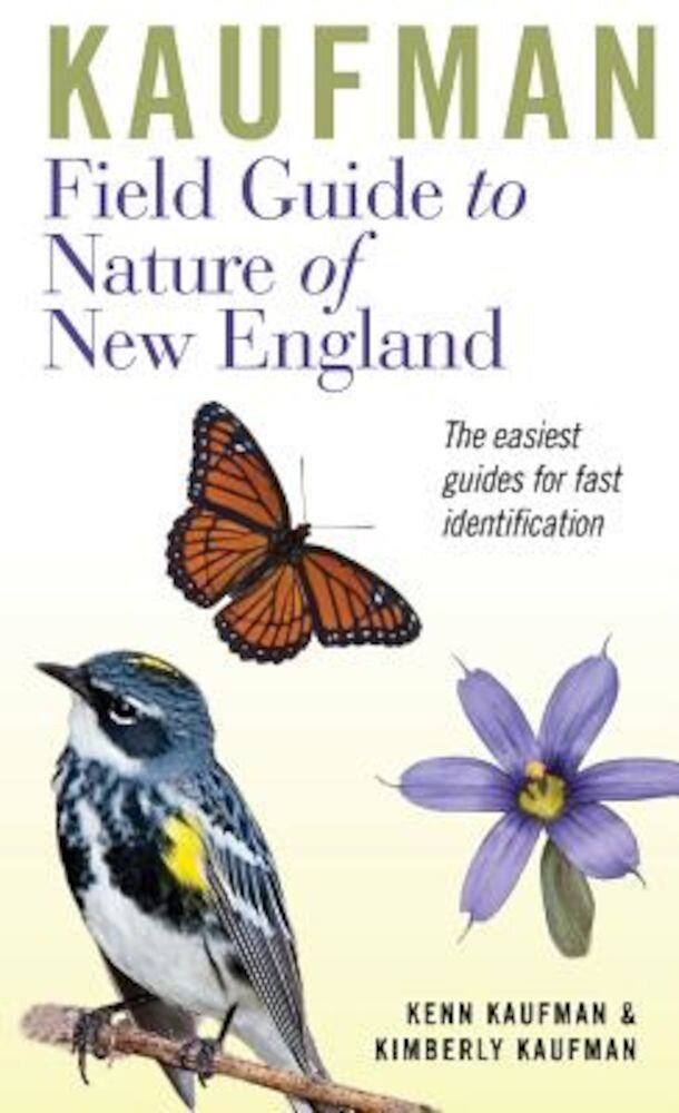 Kaufman Field Guide to Nature of New England, Hardcover