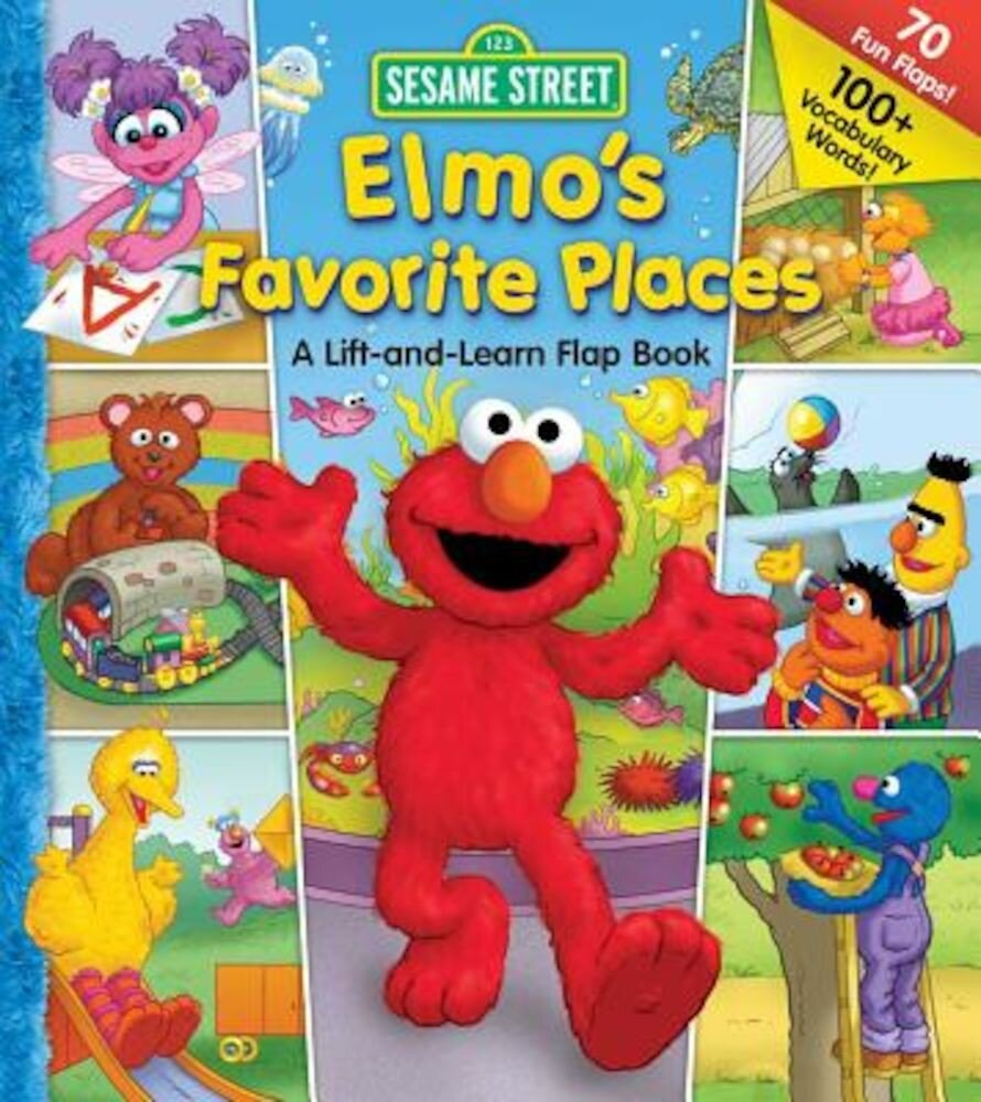 Sesame Street: Elmo's Favorite Places, Hardcover