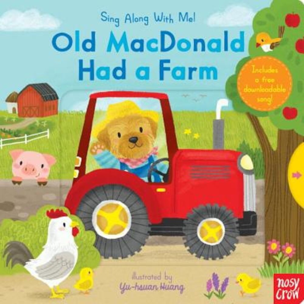 Old MacDonald Had a Farm: Sing Along with Me!, Hardcover
