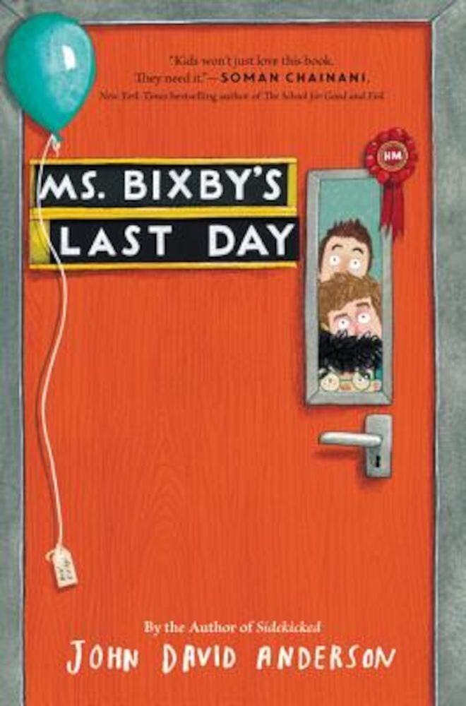 Ms. Bixby's Last Day, Hardcover