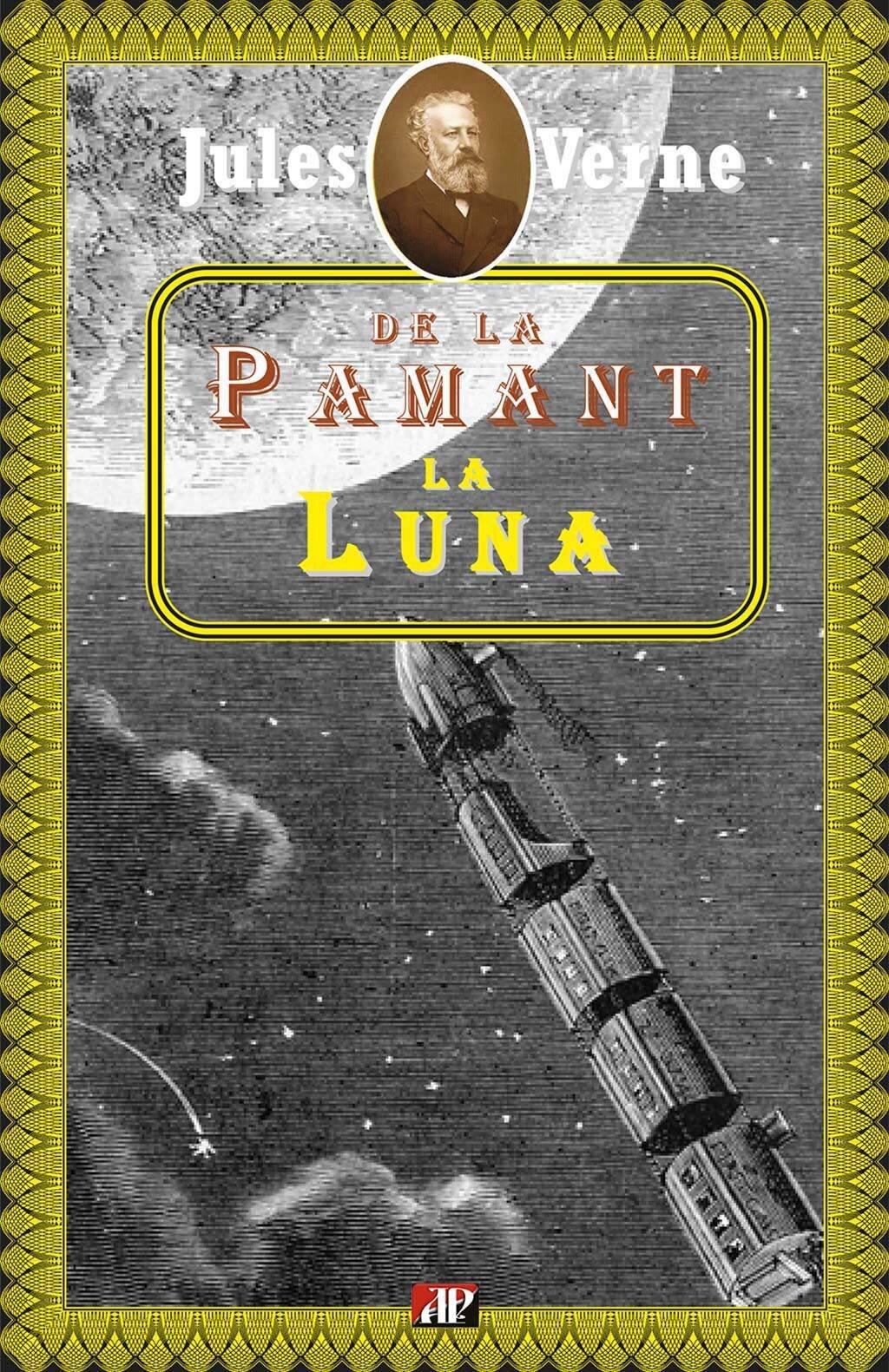De la Pamant la Luna (eBook)