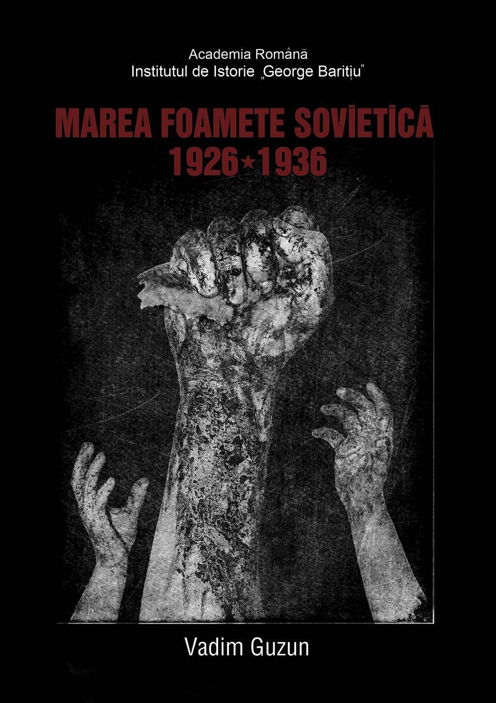 Marea foamete sovietica, 1926-1936 (eBook)