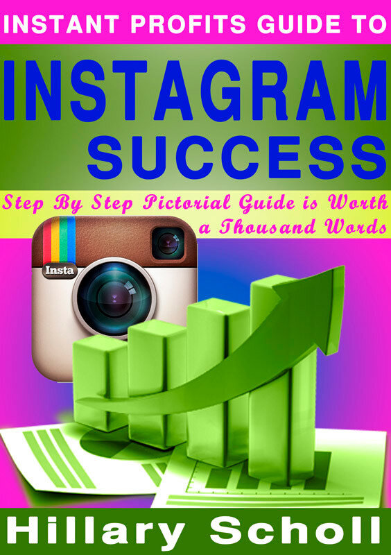 Instant Profits Guide to Instagram Success (eBook)