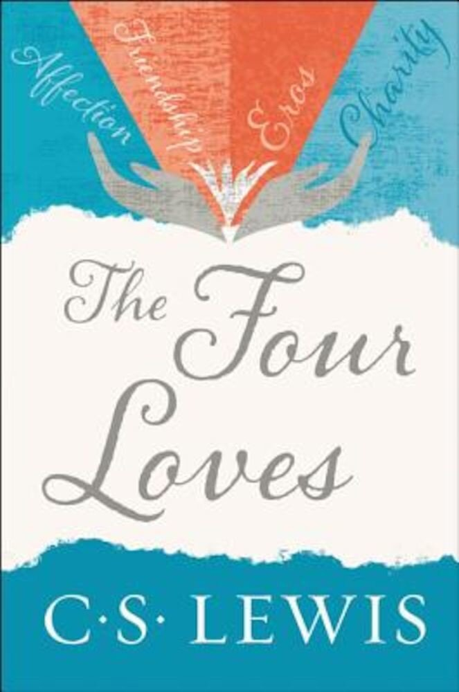 The Four Loves, Paperback