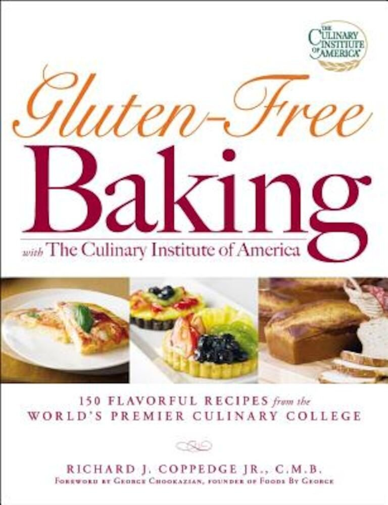 Gluten-Free Baking with the Culinary Institute of America, Paperback