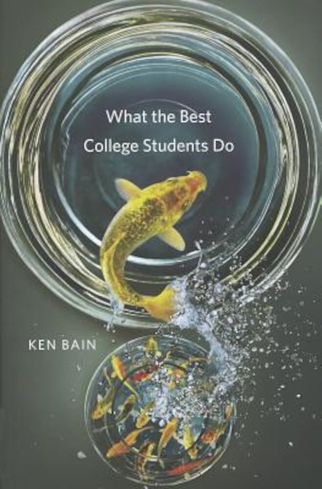 What the Best College Students Do, Hardcover