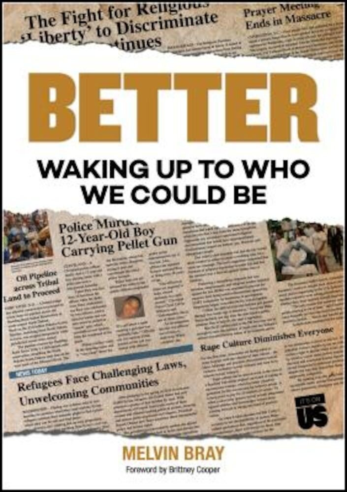 Better: Waking Up to Who We Could Be, Paperback