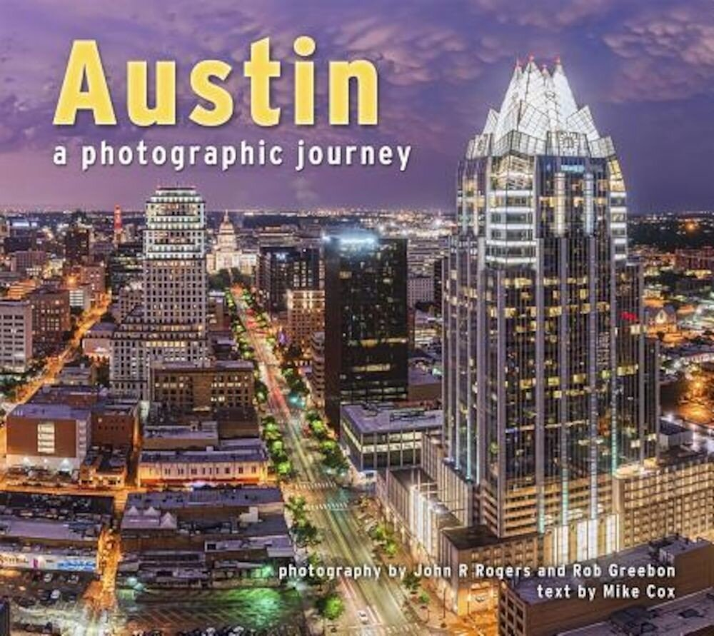 Austin: A Photographic Journey, Paperback
