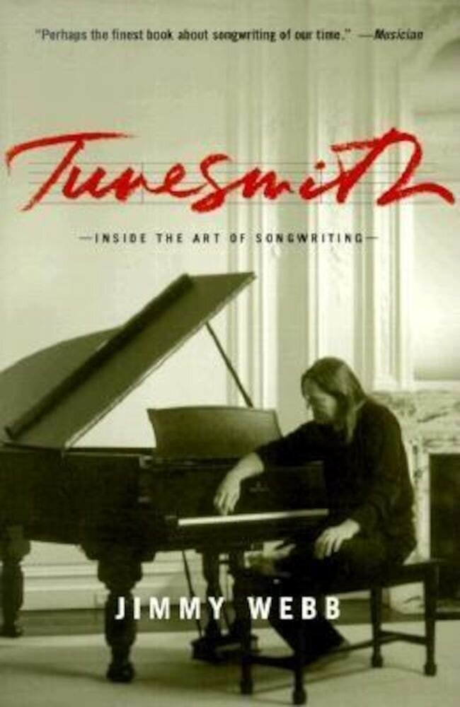 Tunesmith: Inside the Art of Songwriting, Paperback