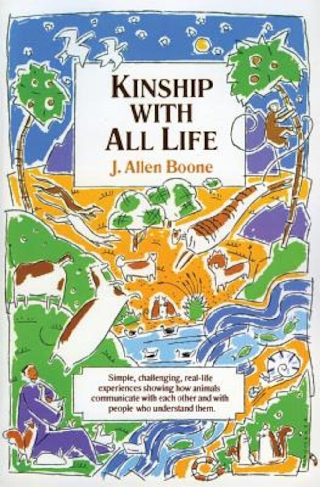 Kinship with All Life, Paperback