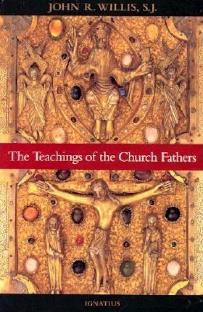 The Teachings of the Church Fathers, Paperback