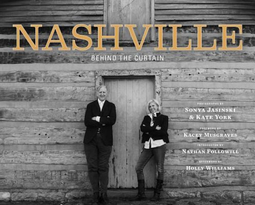 Nashville: Behind the Curtain, Hardcover