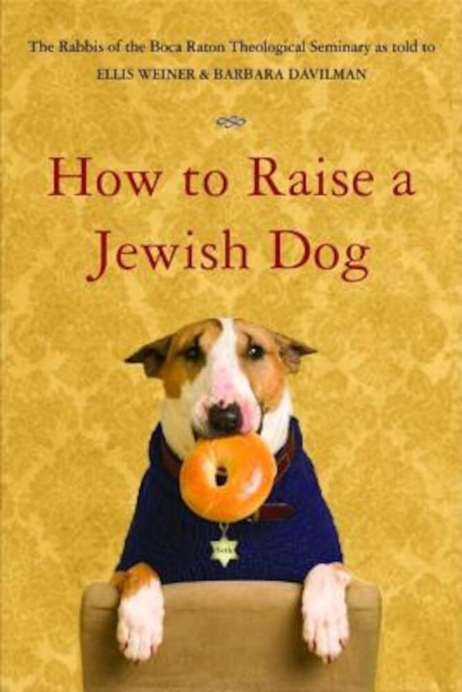 How to Raise a Jewish Dog, Paperback