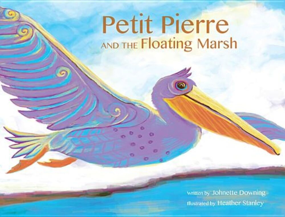 Petit Pierre and the Floating Marsh, Hardcover