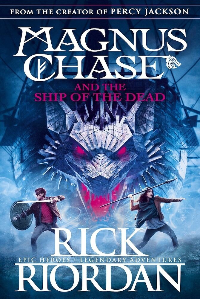 Magnus Chase and the Ship of the Dead (Gods of Asgard, Book 3)