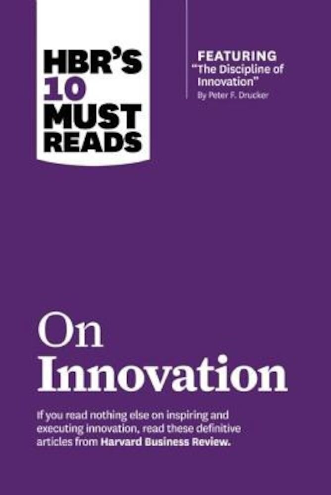 HBR's 10 Must Reads on Innovation, Paperback