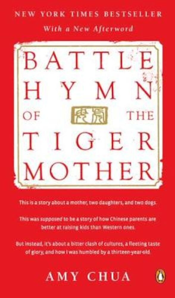 Battle Hymn of the Tiger Mother, Paperback