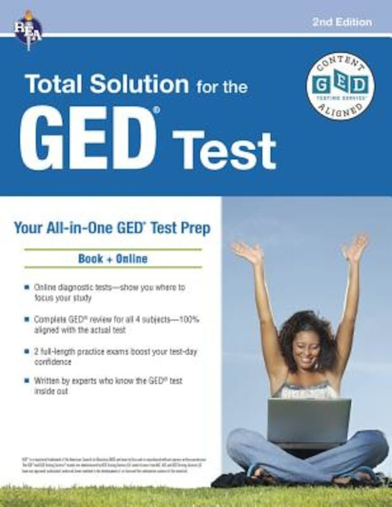 GED(R) Test: Rea's Total Solution for the GED(R) Test, 2nd Edition, Paperback