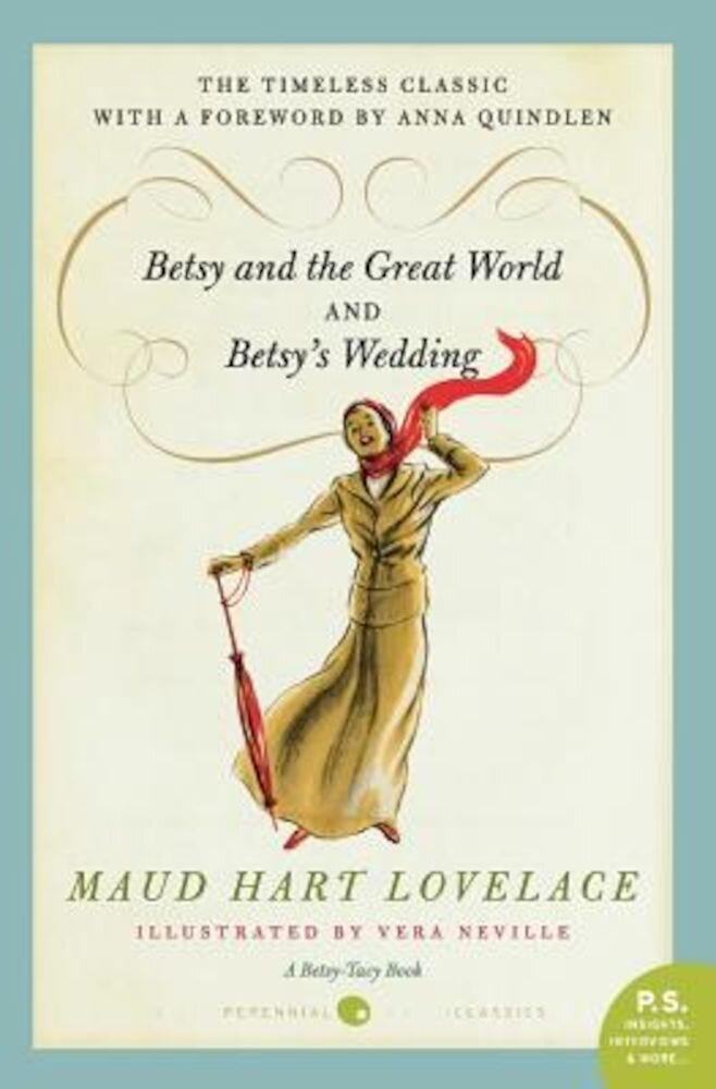 Betsy and the Great World/Betsy's Wedding: Betsy-Tacy Series, Paperback