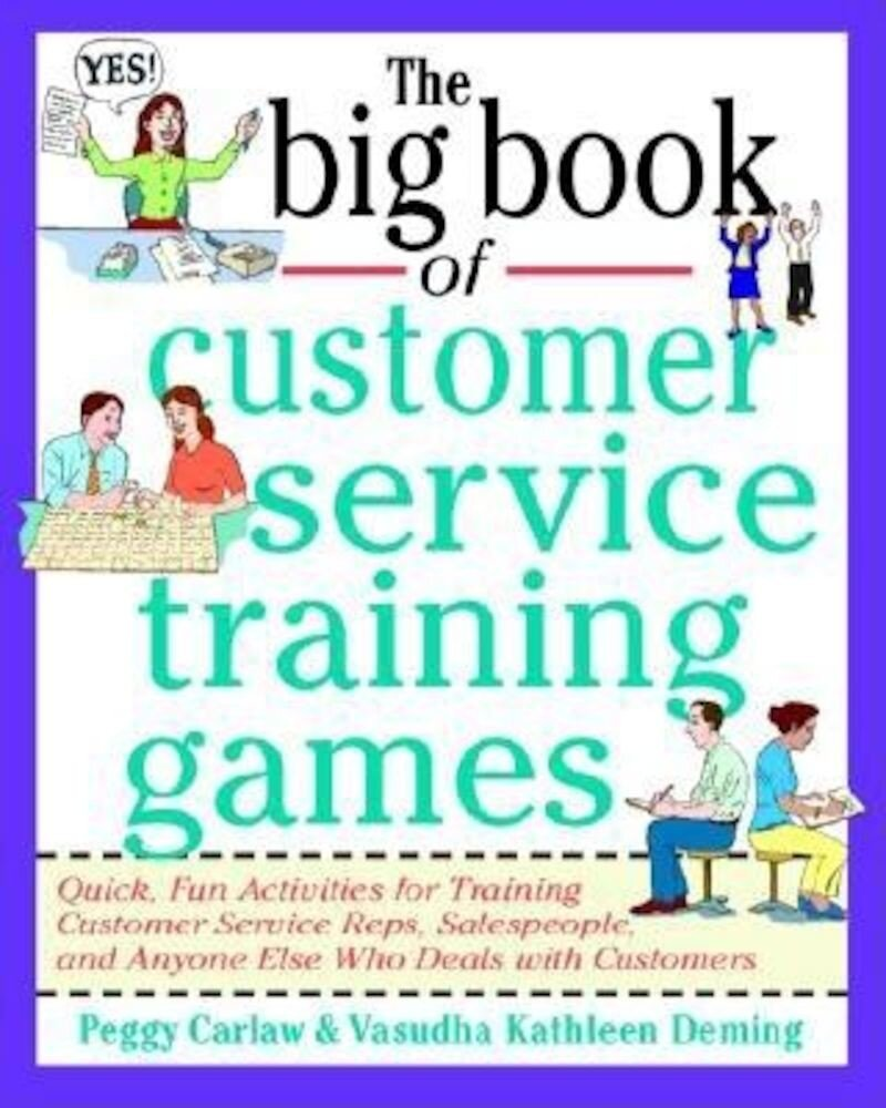 The Big Book of Customer Service Training Games, Paperback