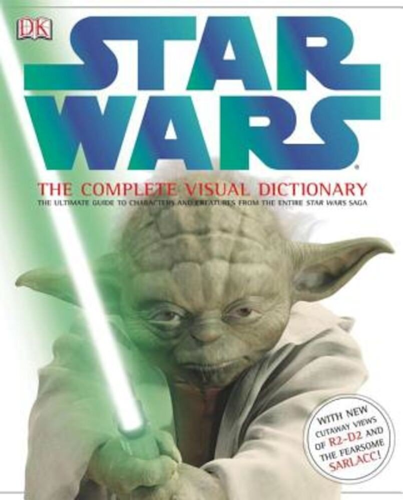 Star Wars: The Complete Visual Dictionary, Hardcover