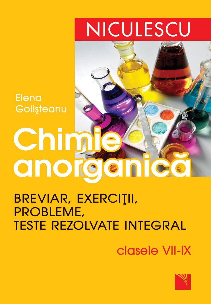 Chimie anorganica. Breviar, exercitii, probleme, teste rezolvate integral - clasele VII-IX (eBook)