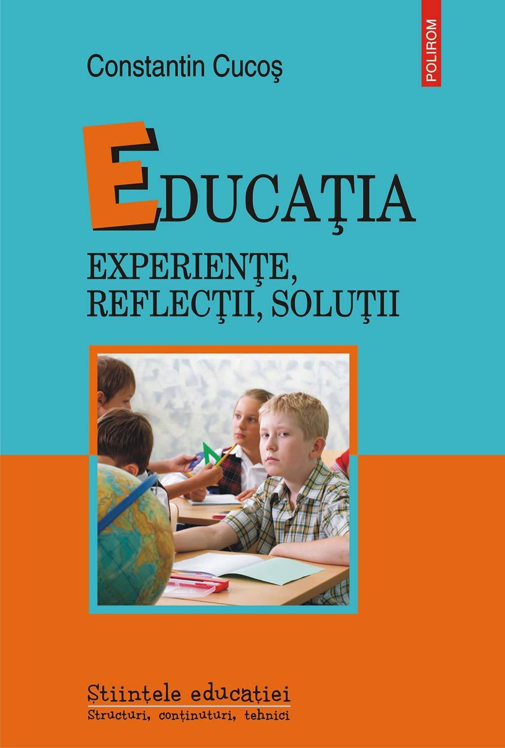 Educatia. Experiente, reflectii, solutii (eBook)