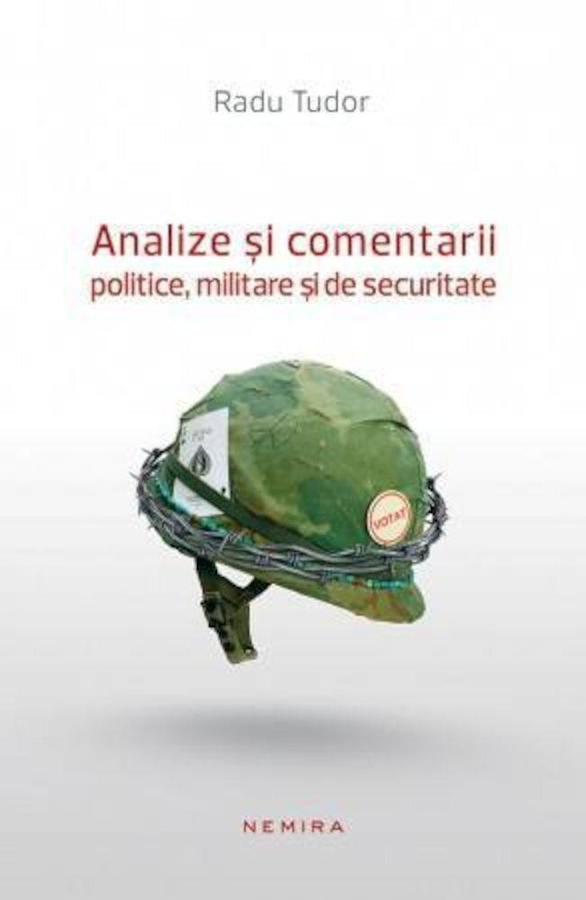 Coperta Carte Analize si comentarii politice, militare si de securitate