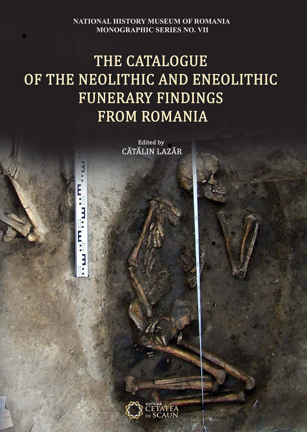 The Catalogue of the Neolithic and Eneolithic Funerary Findings from Romania (eBook)