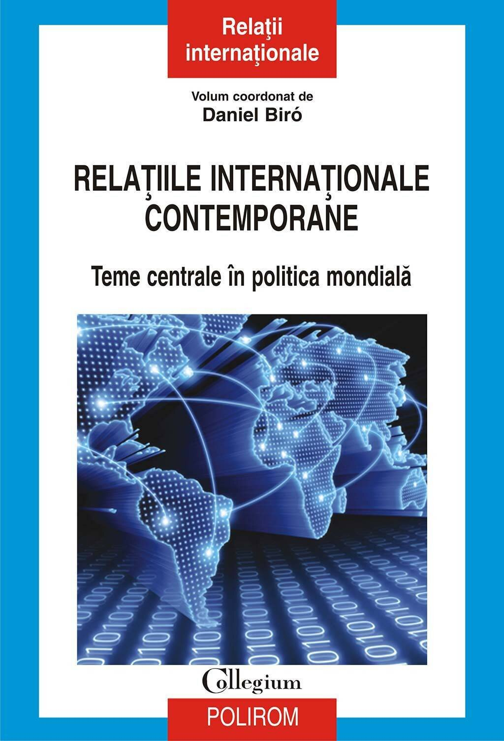 Relatiile internationale contemporane. Teme centrale in politica mondiala (eBook)