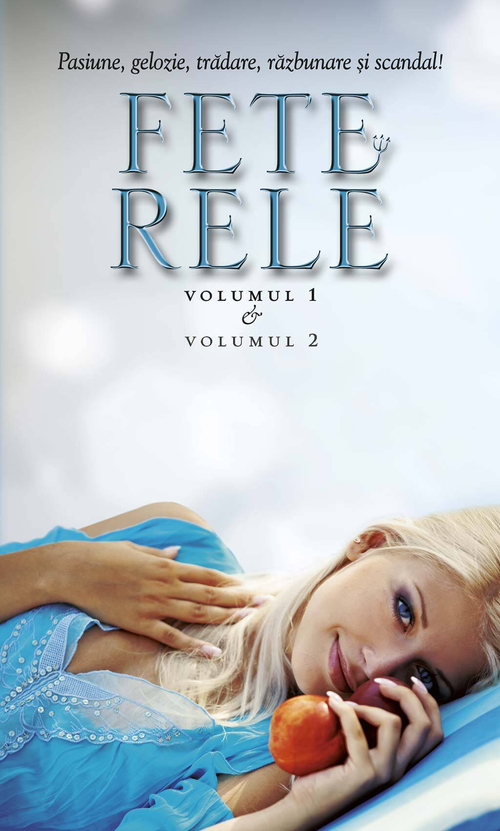 Fete rele (2 vol.) (eBook)