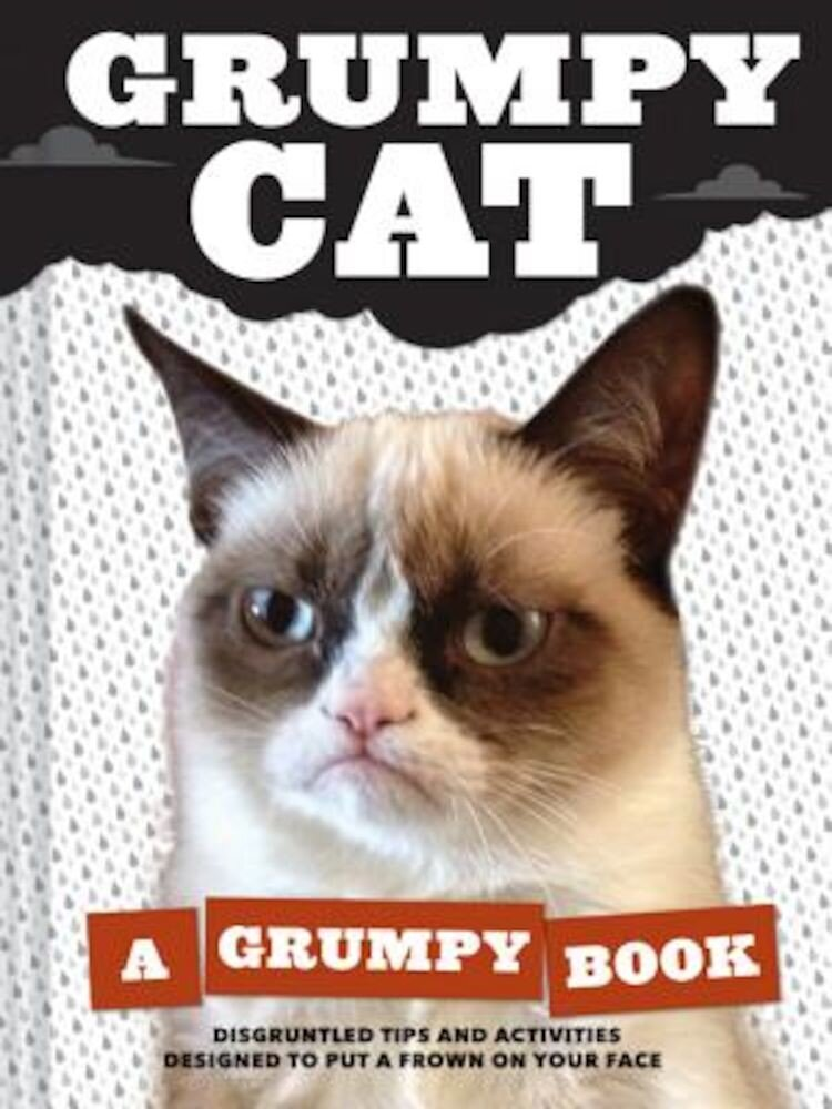 Grumpy Cat: A Grumpy Book, Hardcover