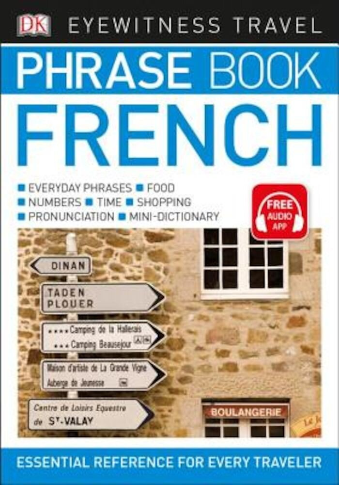 Eyewitness Travel Phrase Book French, Paperback
