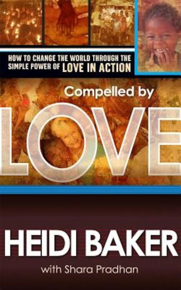 Compelled by Love, Paperback