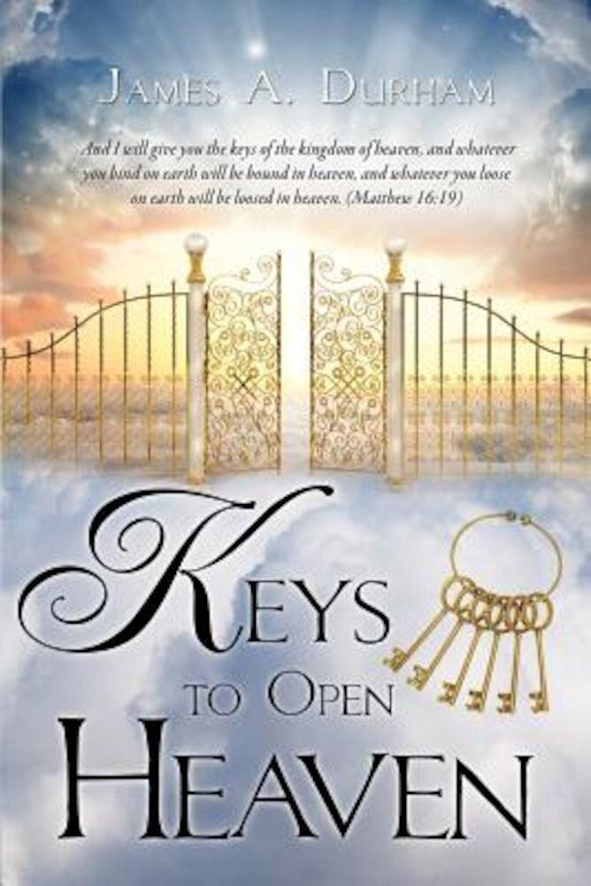 Keys to Open Heaven, Paperback