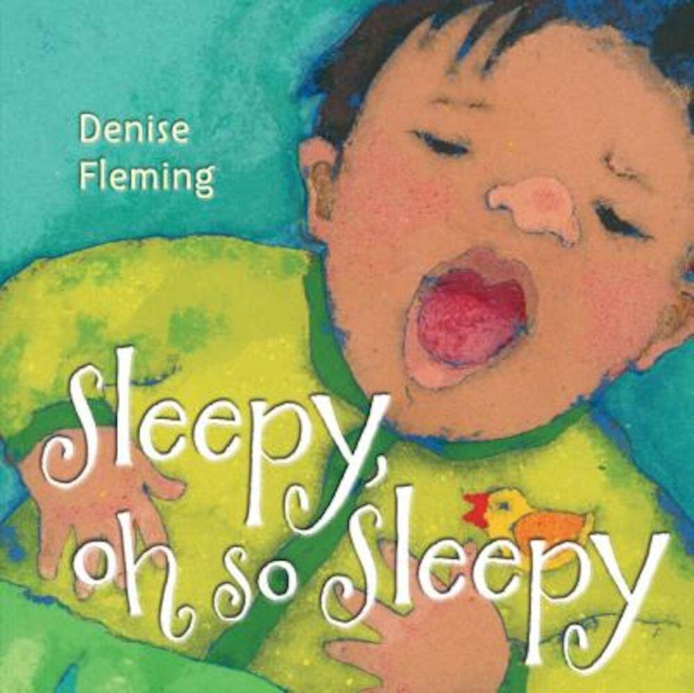 Sleepy, Oh So Sleepy, Hardcover